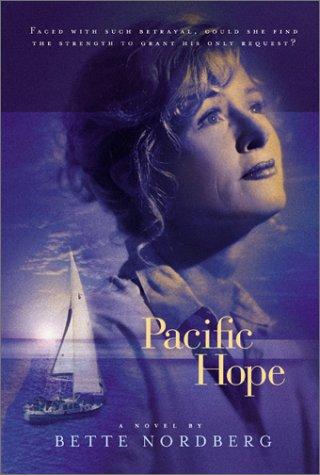 Pacific Hope, Bette Nordberg