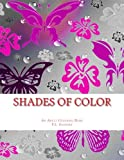 img - for Shades of Color: An Adult Coloring Book book / textbook / text book