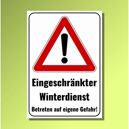 eingeschr nkter winterdienst 29 7x21 cm schild warnschild hinweisschild aus 3mm alu. Black Bedroom Furniture Sets. Home Design Ideas