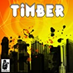 Timber (Originally Performed by Pitbu...