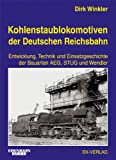 img - for Kohlenstaublokomotiven der Deutschen Reichsbahn. book / textbook / text book