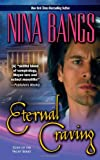 Eternal Craving (Leisure Paranormal Romance) (084395793X) by Bangs, Nina