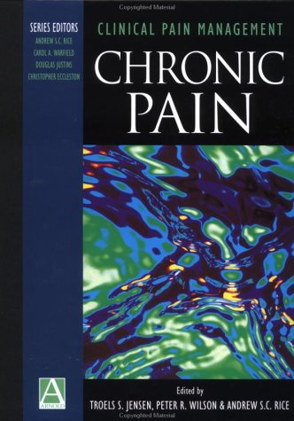 Clinical Pain Management: Chronic Pain