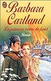 echange, troc Barbara Cartland - La princesse venue du froid