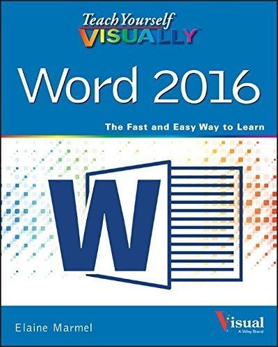 Teach Yourself VISUALLY Word 2016 (Teach Yourself VISUALLY (Tech))