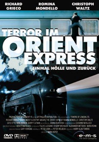 Terror im Orient Express - Einmal Hölle und zurück