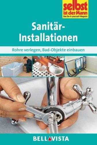 sanitarinstallationen-sanitar-installationen-rohre-verlegen-bad-objekte-einbauen-edition-selbst-ist-