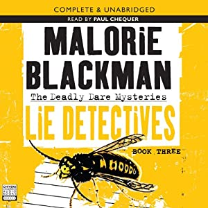 The Deadly Dare Mysteries Book 3: Lie Detectives | [Malorie Blackman]