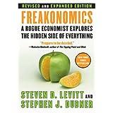Freakonomics Rev Ed: (and Other Riddles of Modern Life) ~ Steven D. Levitt