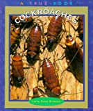 img - for Cockroaches (True Books: Animals) book / textbook / text book