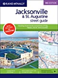 Rand McNally 8th Edition Jacksonville & St. Augustine street guide: including Duval County and Portions of Clay, Nassau, and St. Johns counties