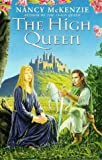 The High Queen (0099224720) by McKenzie, Nancy