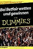 Bei Betfair Wetten Und Gewinnen Fur Dummies (Für Dummies)