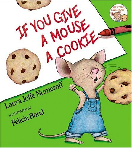 Image for If You Give a Mouse a Cookie (If You Give...)