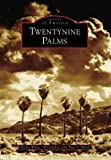 img - for Twentynine Palms (CA) (Images of America) book / textbook / text book