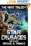 Star Crusades Nexus: The First Trilogy
