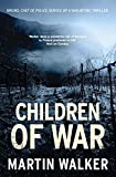 Children of War: A Bruno Courr�ges Investigation (Bruno Chief of Police Book 7) (English Edition)