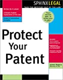 Protect Your Patent (Legal Survival Guides)
