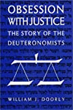 img - for Obsession with Justice: The Story of the Deuteronomists book / textbook / text book