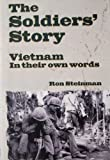 img - for The Soldiers' Story ; Vietnam in Their Own Words book / textbook / text book