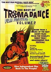 The Best of TromaDance Film Festival, Vol. 2