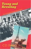 Young and Revolting: The Continental Journals of Nick Twisp (Book V: Youth of France) (0741434172) by C. D. Payne