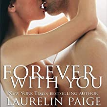 Forever with You (       UNABRIDGED) by Laurelin Paige Narrated by Carly Robins
