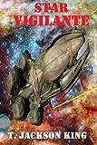 img - for Star Vigilante (Vigilante Series) (Volume 1) book / textbook / text book