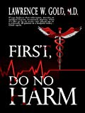 First, Do No Harm (Brier Hospital Book 1)