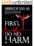 First, Do No Harm (Brier Hospital Series Book 1)