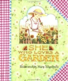 She Who Loves a Garden (0836246187) by Engelbreit, Mary