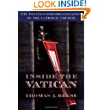 Inside the Vatican: The Politics and Organization of the Catholic Church