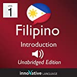 Learn Filipino - Level 1 Introduction to Filipino Volume 1: Lessons 1-25 |  InnovativeLanguage.com