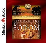Image of Discovering the City of Sodom: The Fascinating, True Account of the Discovery of the Old Testament's Most Infamous City