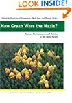How Green Were the Nazis?: Nature, En...