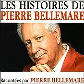 Les histoires de Pierre Bellemare 7 | Pierre Bellemare