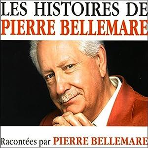 Les histoires de Pierre Bellemare 11 | Livre audio
