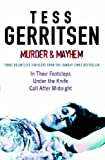 Tess Gerritsen Murder & Mayhem: In Their Footsteps / Under the Knife / Call After Midnight (MIRA)