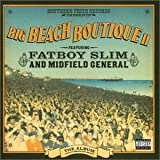 Southern Fried Records Presents Big Beach Boutique II