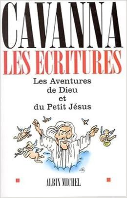 Ecritures, Les - Cavanna, Francois