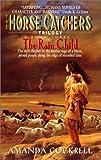 The Rain Child (The Horse Catcher's Trilogy, No. 3)