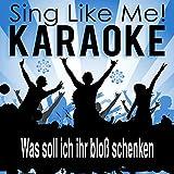 Was soll ich ihr bloß schenken (Karaoke Version)