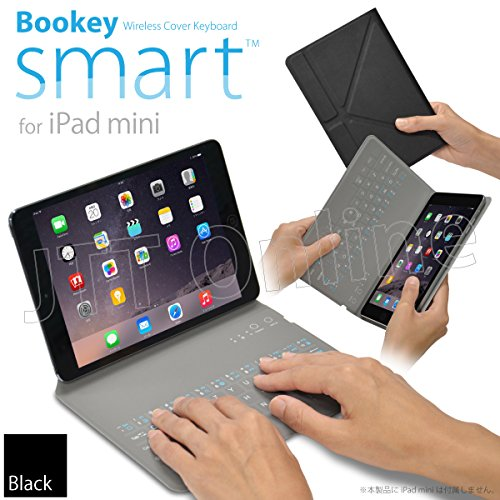 iPad mini 用 カバー&キーボード Bookey smart (ブラック) 保護カバーとキーボードが今ひとつに!! iPad mini・mini2(Retina)・mini3 対応JTTオンラインオリジナル商品