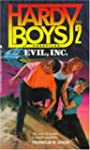 EVIL INC (HARDY BOYS CASE FILE 2)
