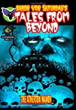 Baron Von Saturdays Tales From Beyond: The Atherton Manor (Volume 1)