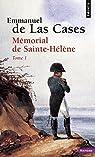 Mémorial de Sainte-Hélène : Tome 1 par Emmanuel de Las Cases