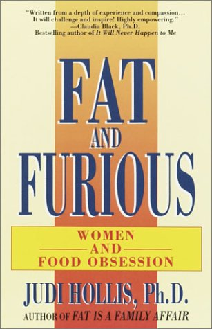 Fat and Furious, Hollis,Judi,Ph.D.