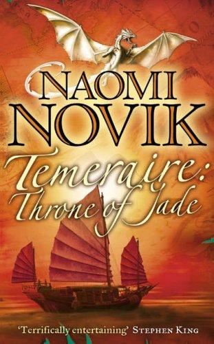 Temeraire; Throne of Jade PDF