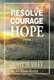 img - for Resolve, Courage, Hope book / textbook / text book