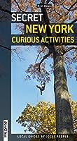 Secret New York : Curious activities